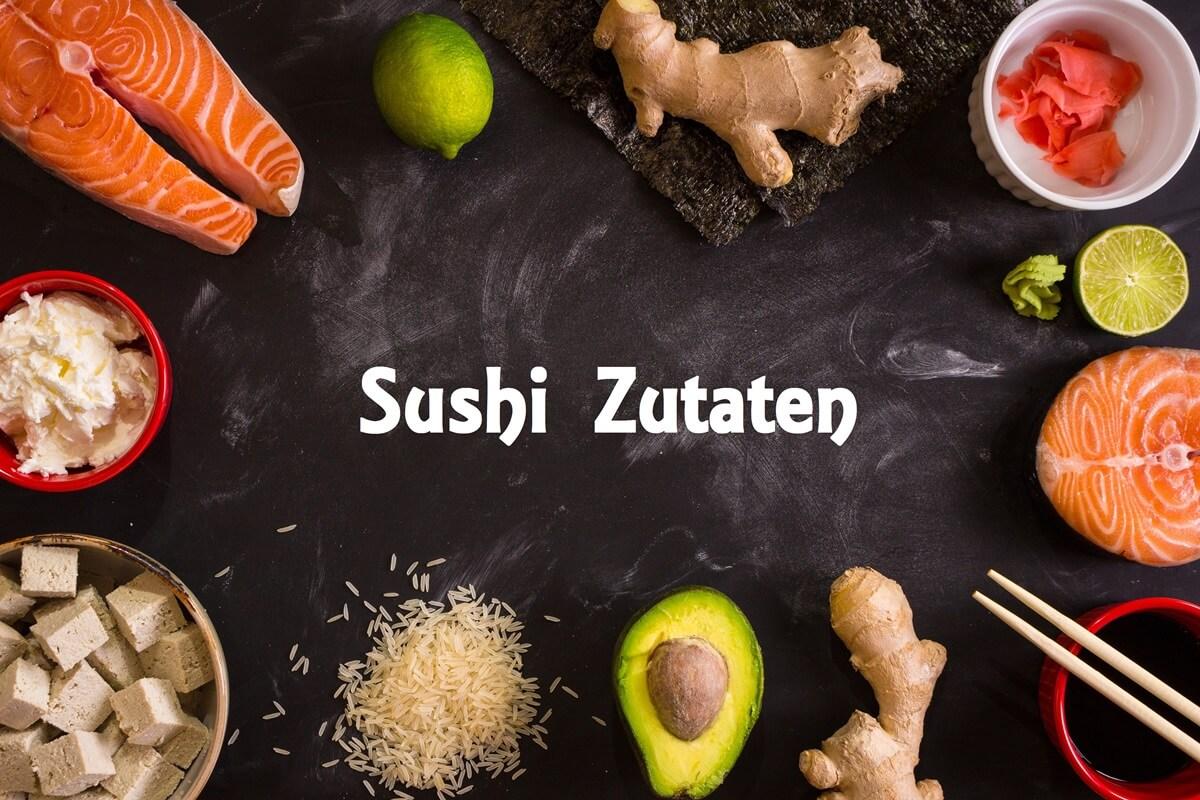 Sushi Zutaten