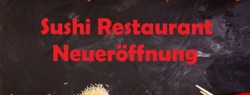 Sushi Restaurant Neueröffnung